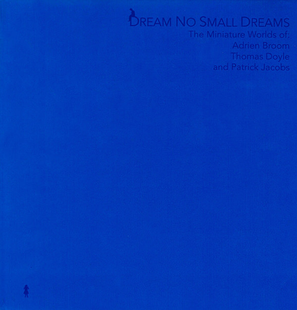 Dream No Small Dreams