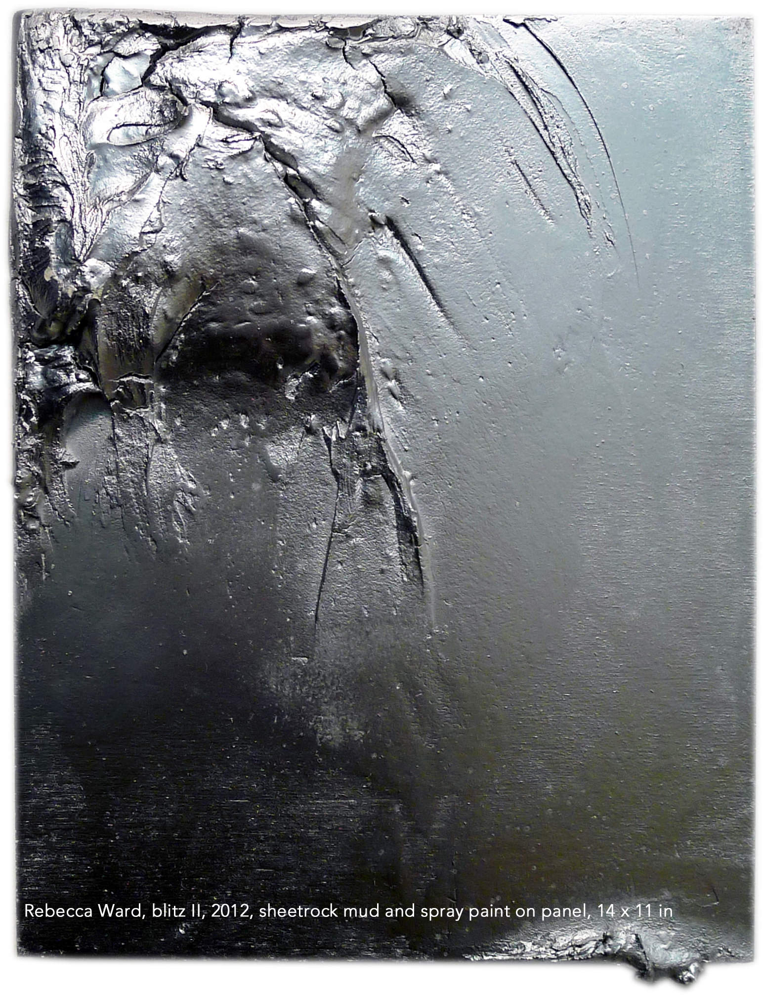 Rebecca Ward, blitz II, 2012, sheetrock mud and spray paint on panel, 14 x 11 in. PROCESSED